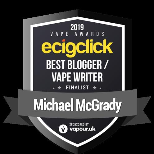 Michael McGrady - best blogger - finalist - ecigclick award 2019